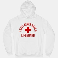 I Have Never Been a Lifeguard (Hoodie) | HUMAN