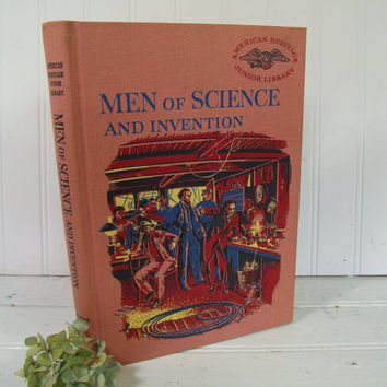 American Heritage Junior Library - Men of Science and Invention - Golden Press Book - Michael Blow in consultation with Robert P. Multhauf