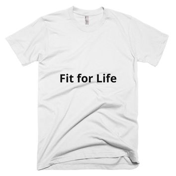 Fit for Life T Shirt