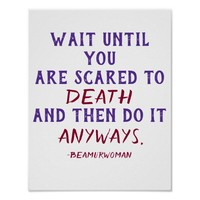poster to frame wait until you are scared to death