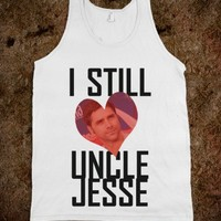 I Still Heart Uncle Jesse - shine on