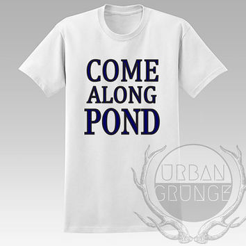 Come along pond Unisex Tshirt - Graphic tshirt