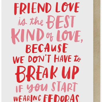 Friend Love Is The Best Love Fedoras Card