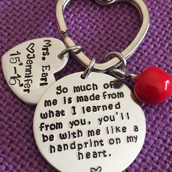 Teacher Keychain - Teacher Gift - Teacher Appreciation - So much of me is made from you - Personalized Keychain Teacher - gift for teacher