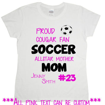 Customizable Soccer Moms Tshirt - Everything in Pink Editable - Soccer Girl Daughter Gift Soccer Fan Sports Jersey For Childrens Games 2274