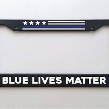 Blue Lives Matter - Custom License Plate Frame Holder - Great gift for Cop Dads for Father's Day - Support our Officers
