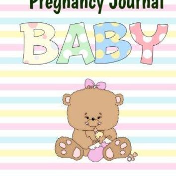 Pregnancy Journal Baby Memory Book And Scrapbook For Expecting Moms