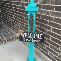Front door decor, welcome post, hanging sign Turquoise Distressed Stand with Rustic Brown Door Knob with black and white welcome sign &