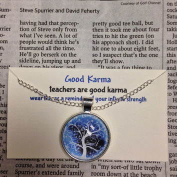 Good Karma Necklace Good Karma Jewelry Quote Gift- teachers are good karma - Silver Tree Of Life Jewelry