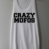 Crazy Mofos Shirt Niall Horn Shirts One Direction 1D Shirts Tank Top Tunic TShirt T Shirt Singlet - Size S M L