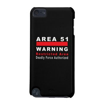 Area 51 Warning iPod Touch 5g Case