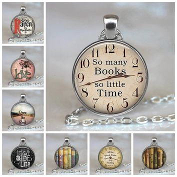 So many Books so little Time Pendants Quote Alice In Wonderland Handmade Pendant Necklace Glass Cabochon Jewelry Accessories