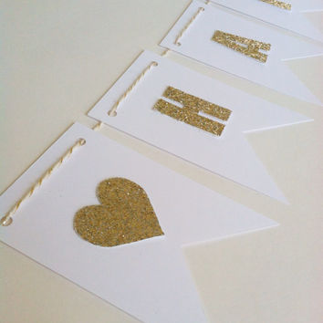 Gold Glitter Letters on White Card Stock Banner, Birthday Bunting, Shower Garland, Photo Prop, Holiday Decor, Personalized, White and Gold