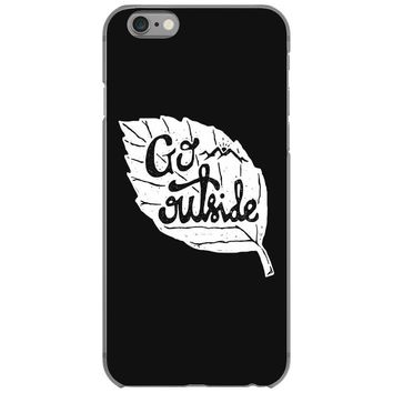 go outside iPhone 6/6s Case