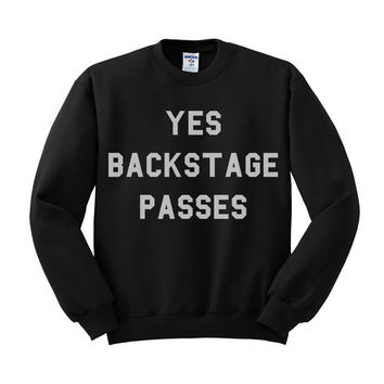 Yes Backstage Passes Crewneck Sweatshirt
