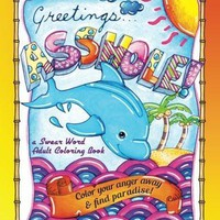 Greetings...A**hole! a Swear Word Adult Coloring Book