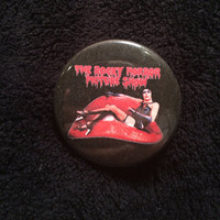Rocky Horror Picture Show 1.5 inch Pin Back Button