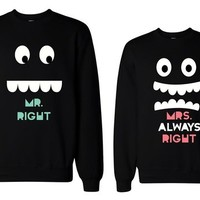 365 In Love His and Her Mr Right and Mrs Always Right Matching Sweatshirts for Couples