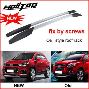 hot roof rail roof rack luggage bar for Chevrolet TRAX 2017, install by screws, not glue, OE style, produced by famous factory
