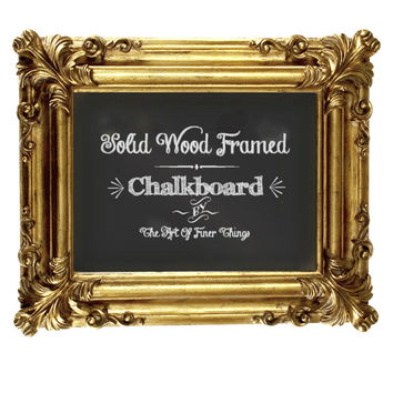 Coupon Code FINER15 to save 15% on THIS ITEM over LABOR DAY WEEKEND! Opulent Gold Framed Chalkboard - Ornate- Edwardian - Framed Chalkboard
