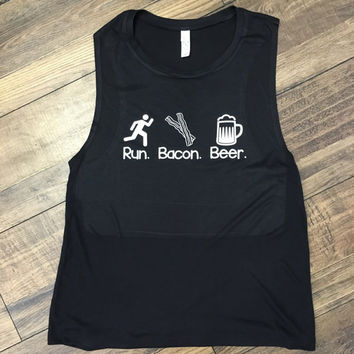 Run. Bacon. Beer. Workout Shirt -- Great gift, perfect tank for running!!