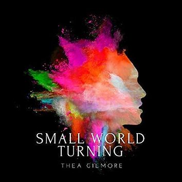 Thea Gilmore - Small World Turning -  (Vinyl)