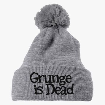 Grunge Is Dead Embroidered Knit Pom Cap