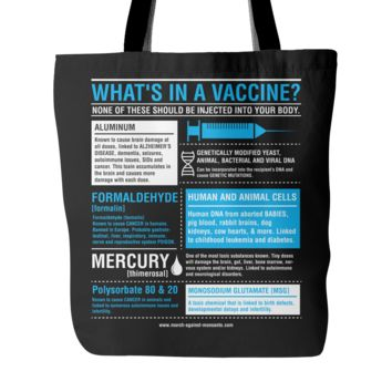 """""""What's In a Vaccine?"""" Totebag"""