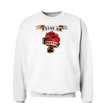 Tattoo Heart I Love My Grandma Sweatshirt