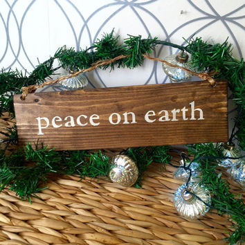 Peace on Earth Sign / Bohemian Sign / Holiday Decor