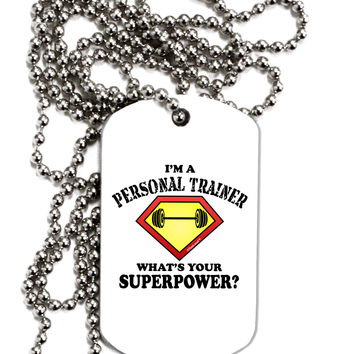 Personal Trainer - Superpower Adult Dog Tag Chain Necklace
