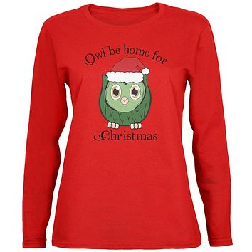 Owl I'll Be Home For Christmas Cute Funny Pun Womens Long Sleeve T Shirt