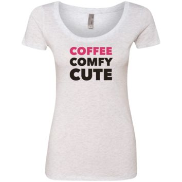 Coffee Comfy Cute Ladies' Triblend Scoop