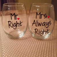 Mr. Right, Mrs. Always Right hand-painted stemless wine glass set