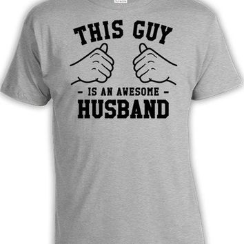 This Guy Is An Awesome Husband T-Shirt - Husband Wife Tee