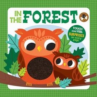 In the Forest Illustrated by Natalie Marshal