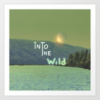 Into the wild Art Print by vivianagonzalez