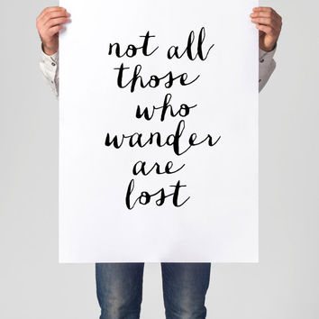 """Printable Art Inspirational Print """"Not All Those Who Wander Are Lost"""" Typography Quote Home Decor Motivational Poster Scandinavian Wall Art"""