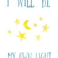 """ThisBeDottie """"I Will Be My Own Light"""" Poster"""