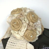 Burlap Fabric Bridal Bouquet, Fabric Flower Bouquet, Burlap Wedding Bouquet, Rustic Chic Wedding, Ivory Fabric Bouquet, Tea Stained Fabric