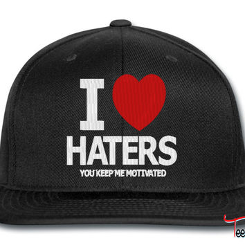 i love haters snapback