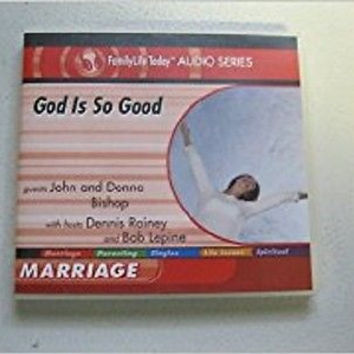 God is So Good [CD-ROM] [Jan 01, 2008] John and Donna Bishop