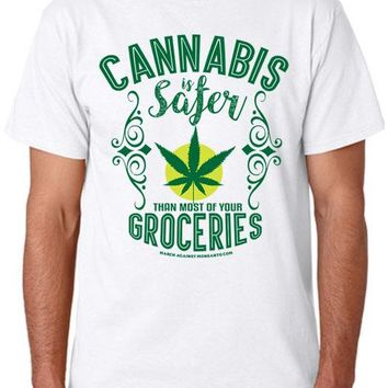 """""""Cannabis is Safer Than Most of Your Groceries"""" Unisex T-Shirt (Organic Cotton)"""