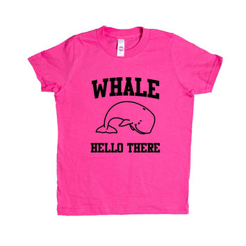 Whale Hello There Whales Ocean Animal Animals Greeting Mammals Mammal Pun Puns Play On Words Funny SGAL2 Unisex Kid's Shirt