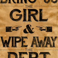 Bring Us The Girl And Wipe Away The Debt by alxqnn