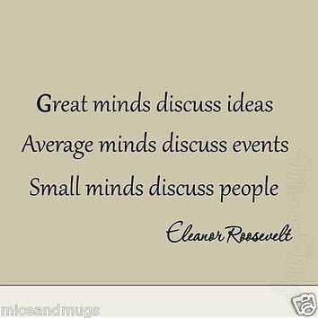 Great Minds Discuss Ideas Eleanor Roosevelt Vinyl Wall Art Quote Decal Saying
