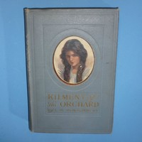 1910 - L.M. Montgomery Kilmeny Of The Orchard  Book - 1st Edition - 2nd Impression