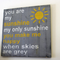 You Are My Sunshine Pallet Sign Nursery Wall Art Gray and Yellow Nursery Rustic Chic Nursery Distressed Wood Sign