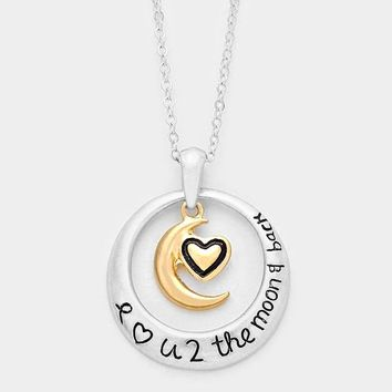 """I Love You To The Moon & Back"" Heart Pendant Necklace"