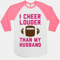 I Cheer Louder Than My Husband